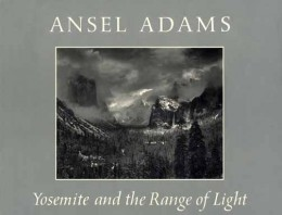 Yosemite and the Range of Light, Ansel Adams