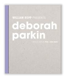 William Ropp presents Deborah Parkin