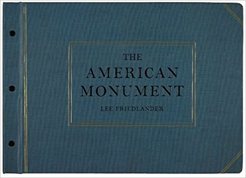 The American Monument: Lee Friedlander