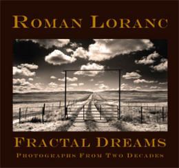 Fractal Dreams, Photographs by Roman Loranc