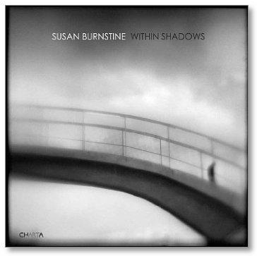 Within Shadows, Susan Burnstine