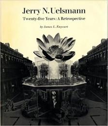 Jerry N. Uelsmann: Twenty-Five Years, A Retrospective